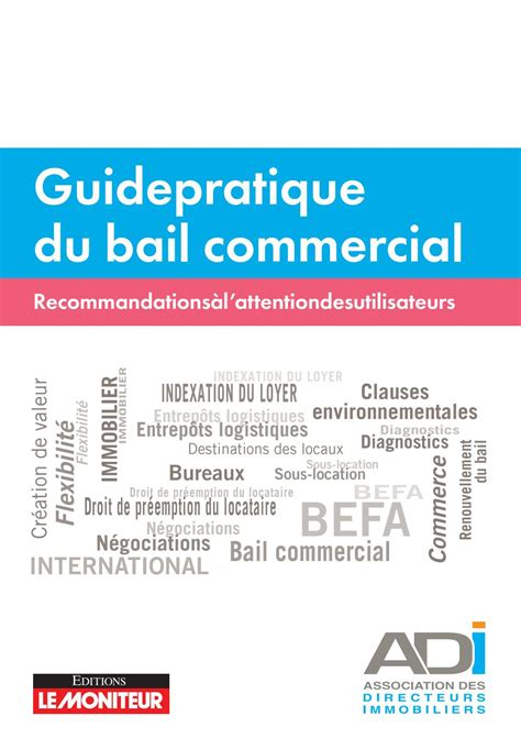 Guide pratique du bail commercial by INFOPRO DIGITAL - Issuu